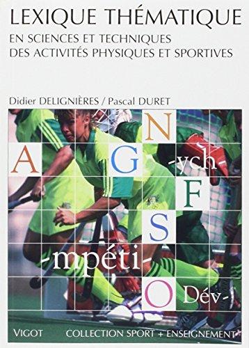 Lexique thématique en sciences et techniques des activités physiques et sportives