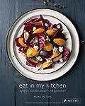Eat In My Kitchen: Kochen, backen, es...