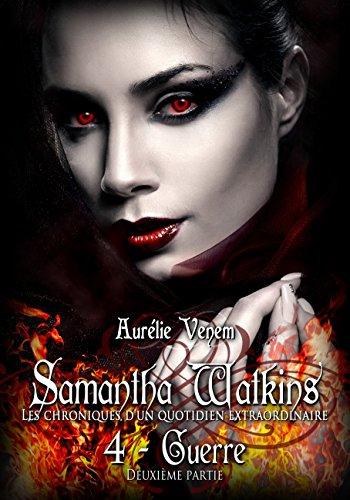 Samantha Watkins ou Les chroniques d'un quotid...