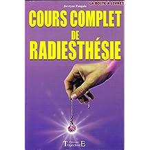 Cours complet de radiesthésie