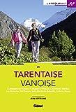 Tarentaise - Vanoise : Champagny-en-Vanoise, Pralognan-la-Vanoise, Courchevel, Méribel, Les Menuires, Val-Thorens