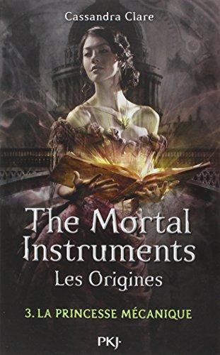 3. The Mortal Instruments, les origines ...