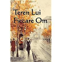 Teren Lui Fiecare Om: Everyman's Land (Romanian edition)