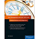 Time Management with SAP ERP HCM: Business Processes and Configuration