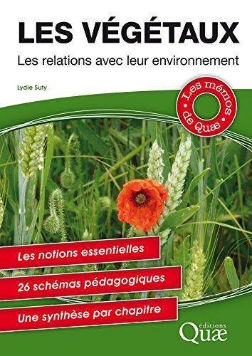 Les végétaux: Les relations avec leur environnement