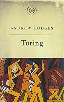 The Great Philosophers: Turing: Turing by [Hodges, Andrew]