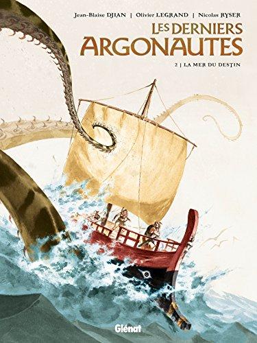 Les Derniers Argonautes - Tome 02: La Mer du destin