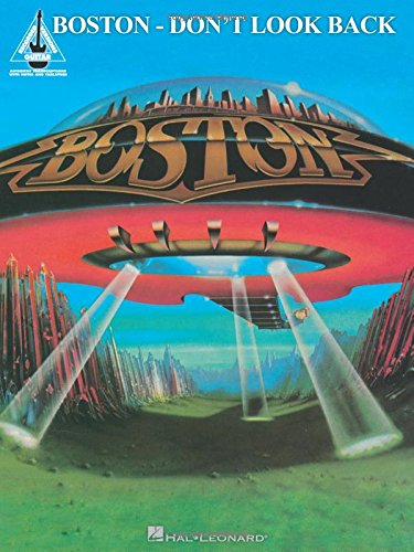 Boston: Don't Look Back (Guitar Recorded Versions)