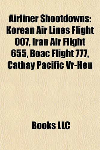 airliner-shootdowns-korean-air-lines-flight-007-iran-air-flight-655-boac-flight-777-cathay-pacific-v