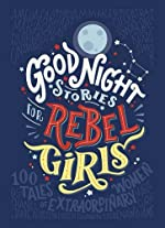 Good Night Stories for Rebel Girls de Elena Favilli