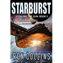 Starburst (Stealing the Sun Book 2) (English Edition)