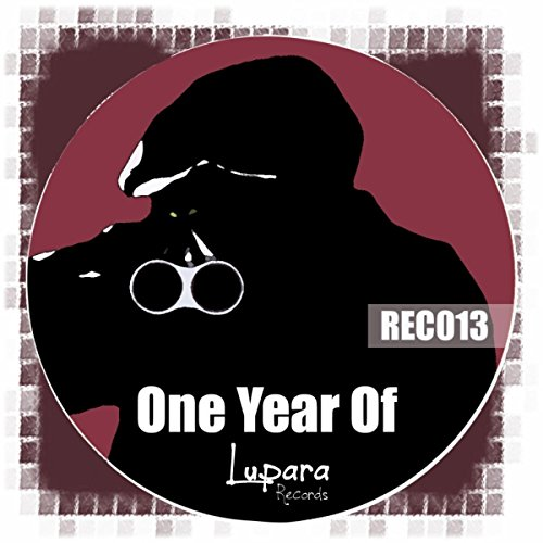 One Year Of Lupara Records