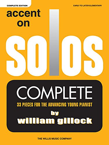 Gillock William Accent on Solos Complete Early to Later Elementary PF por William Gillock