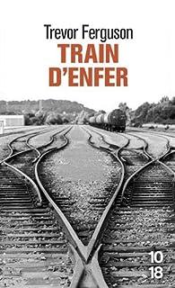 Train d'enfer par Trevor Ferguson