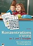 Konzentrationstraining. Ein systematisches Förderprogramm / Konzentrationstraining im 1. und 2. Schuljahr - Uta Stücke, Ute Stücke