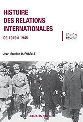 Histoire des relations internationales: De 1919 à 1945