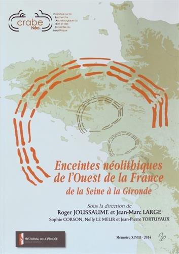 Enceintes néolithiques de l'Ouest de la France de la Seine à la Gironde