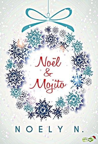 Noël & Mojito par [N., Noely]