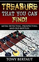 Metal Detecting, Gold Prospecting, and Finding Old Bottles. We go detecting in parks, prospecting for Gold, and finding old bottles for fun. Bertaut Plantations actual cannon ball, mineral samples and how to make a Rock Crusher for finding Gold.