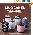 Mug Cakes Chocolate: Ready in Two Min...