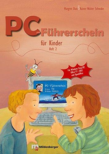 Preisvergleich Produktbild PC-Führerschein für Kinder: Schülerarbeitsheft, Heft 2