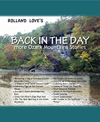 Ozark Mountains Back In The Day Short Story Series (Ozark Mountains Series Book 7)