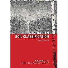 The Australian Soil Classification (Australian Soil and Land Survey Handbooks Series)