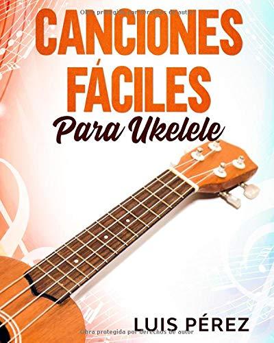 Canciones Fáciles Para Ukelele