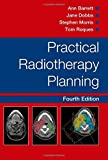 Practical Radiotherapy Planning Fourth Edition by Ann Barrett (2009-06-26)