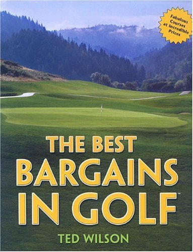 The Best Bargains in Golf por Ted (Lecturer in Biology) Wilson