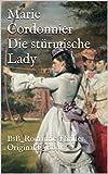 Die stürmische Lady: BsB_Romantic Thriller Original E_Book von Marie Cordonnier