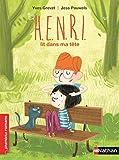 Best Enfants Livres préférés Pour 9 ans filles - H.E.N.R.I. lit dans ma tête - Roman Fantastique Review