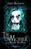 The Unmother: La Madre Mai Nata (Fiabe dell'Imbrunire Vol. 1)