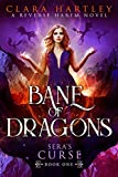 Bane of Dragons (Sera's Curse Book 1)