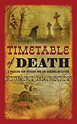 Timetable of Death (The Railway Detective Series)