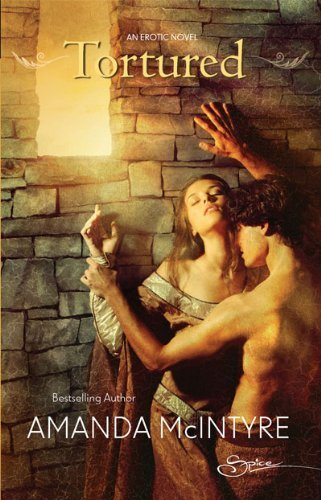 Portada del libro Tortured by Amanda McIntyre (2009-07-21)