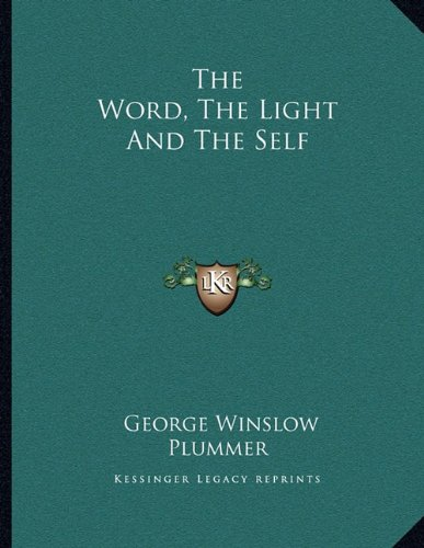 The Word, the Light and the Self