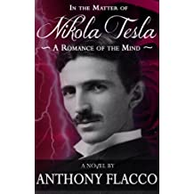 In the Matter of Nikola Tesla: A Romance of the Mind