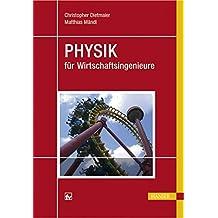 Physik für Wirtschaftsingenieure