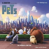 Pets: Das Original-Hörbuch zum Film (The Secret Life of Pets)