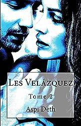Les Velázquez Tome 2