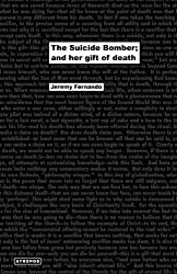 The Suicide Bomber; And Her Gift of Death