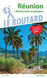 Guide du Routard Réunion (+ randonnées et plongées) 2019: (+ rando et plongées)...