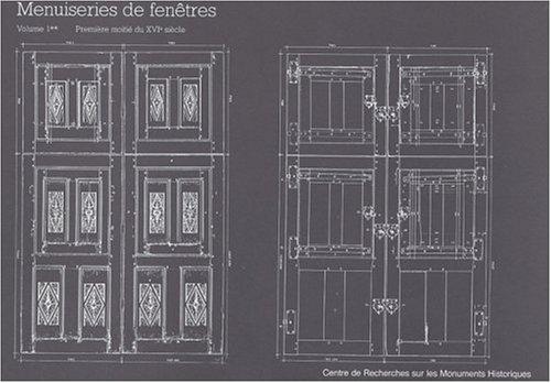 Menuiseries de fenêtres, première moitié du XVIe siècle