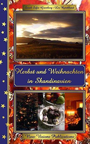 Herbst und Weihnachten in Skandinavien (Skandinavische Weihnacht 1)