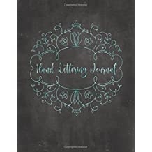 Hand Lettering Journal: Blank Guide Lines & Dot Grid Practice Notebook, 8.5 x 11 Notepad for Hand Lettering & Calligraphy, Perfect Your Brush Strokes in This Sketchbook