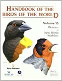 Handbook of the Birds of the World. Vol.15: Tanagers to New World Blackbirds