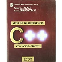 C++ manual de referencia con anotaciones/ The Annotated C++ Reference Manual
