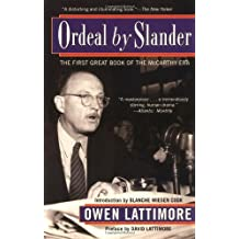 Ordeal by Slander: The First Great Book of the McCarthy Era by Owen Lattimore (2002-12-23)
