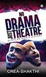 #9: No Drama Just Theatre : Plays on World History